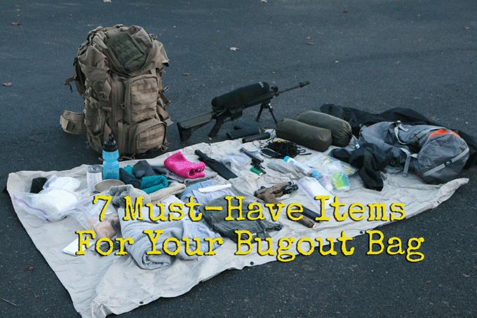 7 Must-Have Items in a Bugout Bag