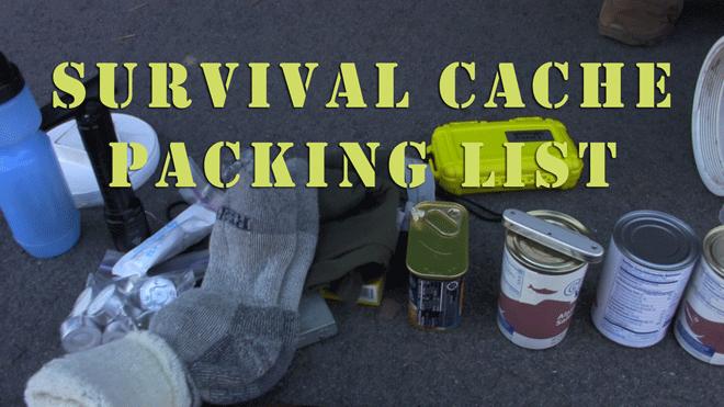 Survival Cache Part 1 — Packing List